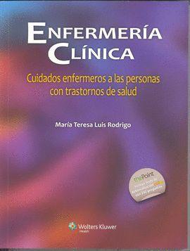 ENFERMERIA CLINICA: CUIDADOS ENFERMEROS A LAS PERSONAS CON TRASTORNOS DE SALUD
