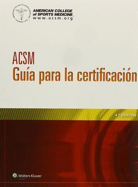 ACSM GUIA PARA LA CERTIFICACION