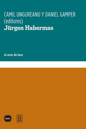 JURGEN HABERMAS. EL ARTE DE LEER