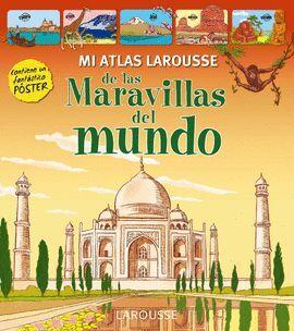 MI PRIMER ATLAS DE LAS MARAVILLAS DEL MUNDO