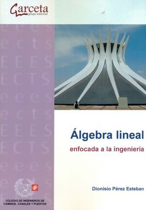 ALGEBRA LINEAL ENFOCADA  A LA INGENIERÍA