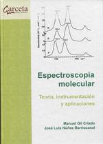 ESPECTROSCOPIA MOLECULAR. TEORIA, INSTRUMENTACION Y APLICACIONES