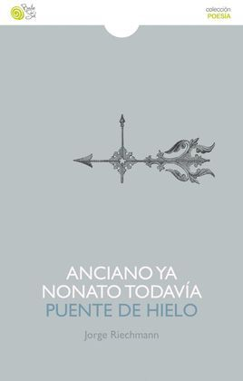 ANCIANO YA NONATO TODAVIA / PUENTE DE HIELO