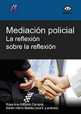 MEDIACION POLICIAL: LA REFLEXION SOBRE LA REFLEXION