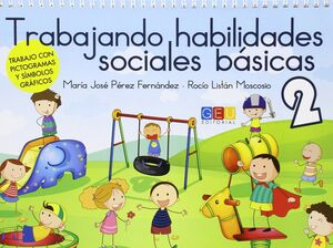 TRABAJANDO HABILIDADES SOCIALES BASICAS II