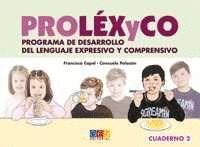 CUAD2 PROLEXICO. PROGRAMA DE DESARROLLO DEL LENGUAJE EXPRESIVO Y COMPRENSIVO