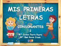 CUAD2 MIS PRIMERAS LETRAS: CONSONANTES