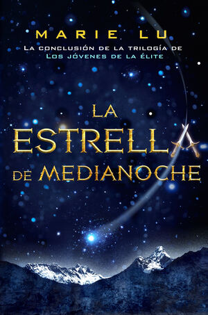 LA ESTRELLA DE MEDIANOCHE - LOS JOVENES DE LA ELITE 3