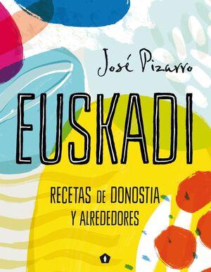 EUSKADI. RECETAS DE DONOSTIA Y ALREDEDORES