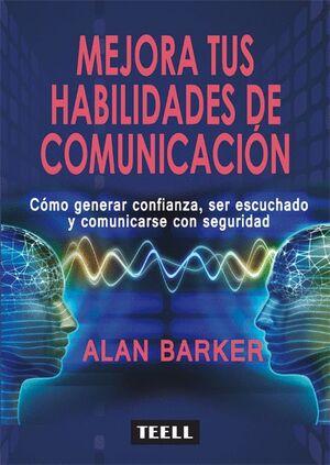 MEJORA TUS HABILIDADES DE COMUNICACIÓN