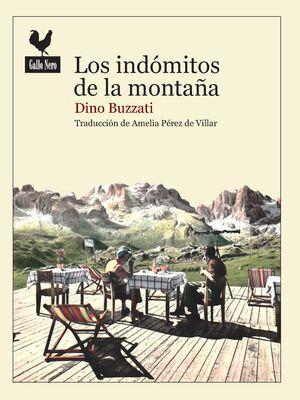 INDÓMITOS DE LA MONTAÑA, LOS