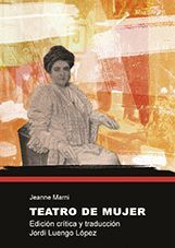 TEATRO DE MUJER. EDICION CRITICA Y TRADUCCION JORDI LUENGO LOPEZ