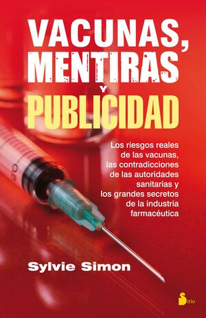 VACUNAS, MENTIRAS Y PUBLICIDAD