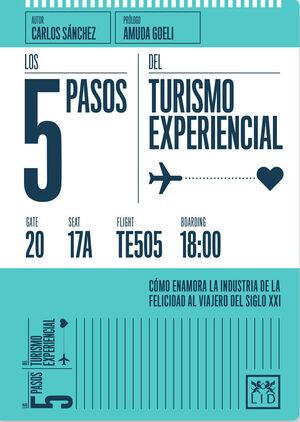 LOS 5 PASOS TURISMO EXPERIENCIAL