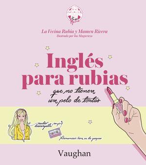 INGLES PARA RUBIAS NO TIENEN UN  PELO DE TONTAS