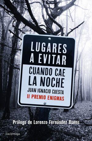 LUGARES A EVITAR CUANDO CAE LA NOCHE