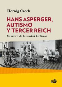 HANS ASPERGER, AUTISMO Y TERCER REICH