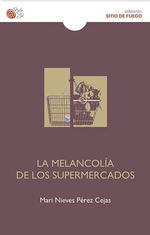 MELANCOLIA DE LOS SUPERMERCADOS