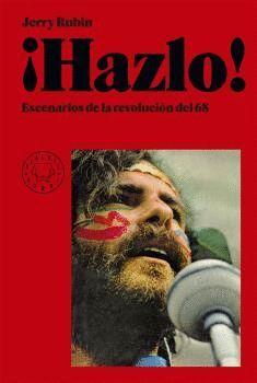¡HAZLO! ESCENARIOS DE LA REVOLUCIÓN DEL 68