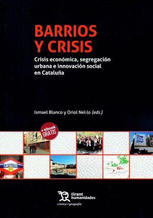 BARRIOS Y CRISIS. CRISIS ECNOMICA, SEGREGACION URBANA E INNOVACION SOCIAL EN CATALUÑA