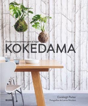 KOKEDAMA. PLANTAS SIN RECIPIENTES PARA EL HOGAR