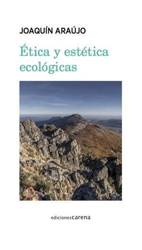 ETICA Y ESTETICA ECOLÓGICAS