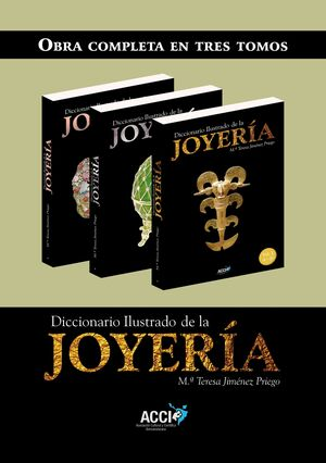 DICCIONARIO ILUSTRADO DE LA JOYERÍA