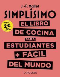 SIMPLÍSIMO. LIBRO DE COCINA PARA ESTUDIANTES + FACIL DEL MUNDO