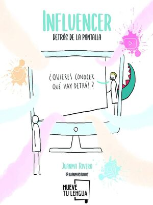 INFLUENCER, DETRÁS DE LA PANTALLA
