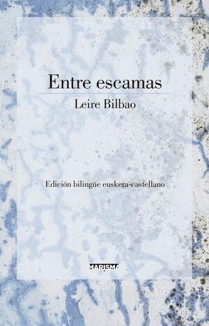 ENTRE ESCAMAS ( EUSKERA-CASTELLANO)