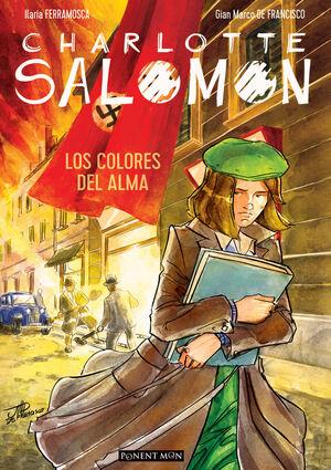 CHARLOTTE SALOMON. LOS COLORES DEL ALMA