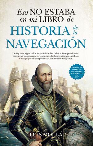 ESO NO ESTABA EN MI LIBRO DE HISTORIA DE LA NAVEGACIÓN