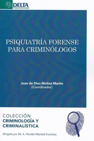 PSIQUIATRIA FORENSE PARA CRIMINOLOGOS