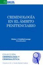 CRIMINOLOGIA EN EL AMBITO PENITENCIARIO