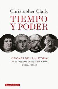 *** TIEMPO Y PODER. VISIONES DE LA HISTORIA