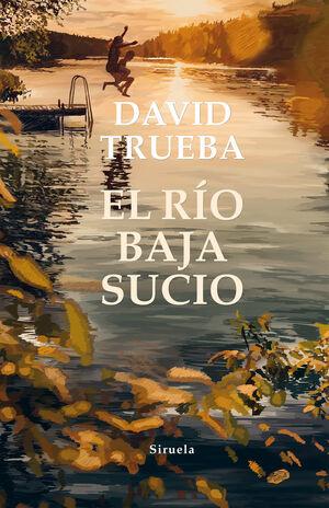 EL RIO BAJA SUCIO. EDICION LIMITADA TAPA DURA
