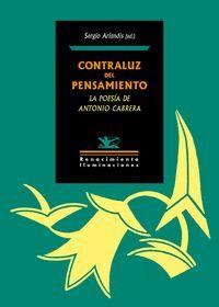 CONTRALUZ DEL PENSAMIENTO: LA POESIA DE ANTONIO CABRERA