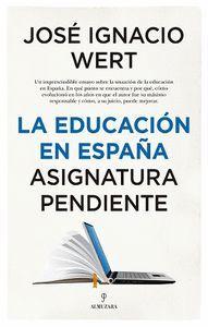 LA EDUCACION EN ESPAÑA ASIGNATURA PENDIENTE