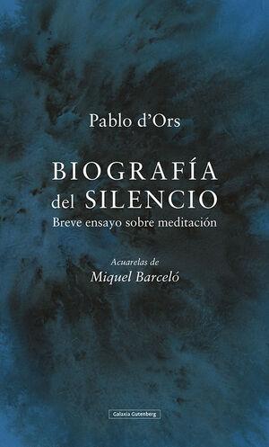 BIOGRAFIA DEL SILENCIO BREVE ENSAYO SOBRE MEDITACION