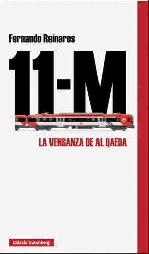 11-M. LA VENGANZA DE AL QAEDA