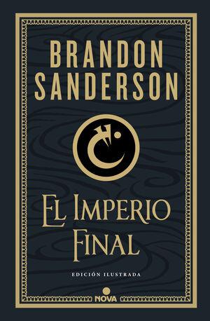 EL IMPERIO FINAL (NACIDOS DE LA BRUMA-MISTBORN [EDICIÓN ILUSTRADA])