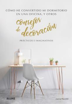 CONSEJOS DE DECORACIÓN. PRACTICOS E IMAGINATIVOS
