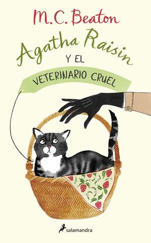 AGATHA RAISIN Y EL VETERINARIO CRUEL