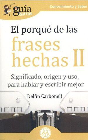GUÍABURROS EL PORQUÉ DE LAS FRASES HECHAS II