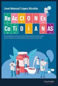 REACCIONES COTIDIANAS.BATALLA CONTRA COVID-19