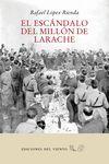 EL ESCANDALO DEL MILLON DE LARACHE