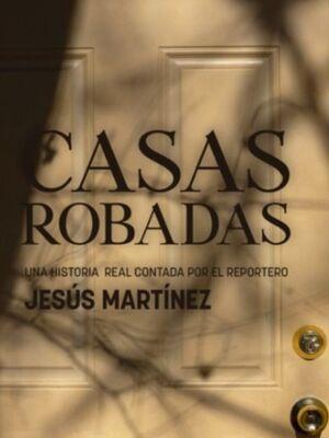 CASAS ROBADAS