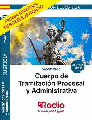 020 WORD 2010 (LIBRE) TRAMITACIÓN PROCESAL Y ADMINISTRATIVA. ACCESO LIBRE