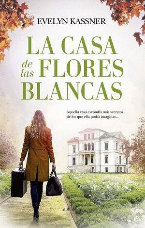 CASA DE LAS FLORES BLANCAS, LA