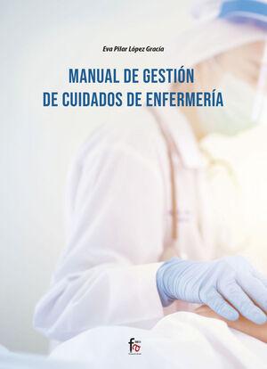 MANUAL DE GESTION DE CUIDADOS DE ENFERMERIA